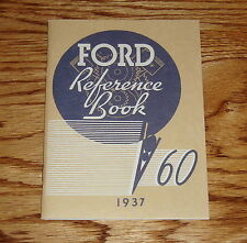 1937 Ford V-8 Car 60 Reference Book Owners Operators Manual 37