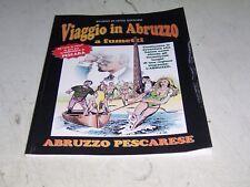 VIAGGIO IN ABRUZZO A FUMETTI PESCARESE DI VITTO EDITORE NUOVO PERFETTO AFFARE!!!