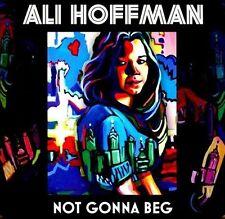 Audio CD Not Gonna Beg - Ali Hoffman - Free Shipping