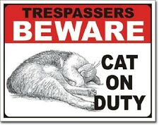 "16"" X 12 1/2"" Tin Sign Trespassers Beware Cat On Duty Metal Sign New"