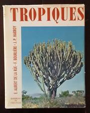 TROPIQUES par AUBERT DE LA RUE, BOURLIERE, HARROY Editions HORIZONS DE FRANCE.