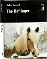The Haflinger by Helen Deverill, Signed by author, 1st edt 1996, hdbk d/w