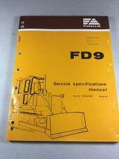 Fiat Allis FD9 Crawler Dozer Service Specifications Manual