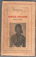 1940 - AFRICA ITALIANA - SAGGI