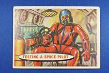 1957 Topps Space Cards - #11 Testing A Space Pilot - G/VG Condition