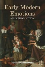 Early Modern Emotions : An Introduction, Paperback by Broomhall, Susan (EDT),...
