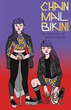Chainmail Bikini : The Anthology of Women Gamers (2016, Paperback)