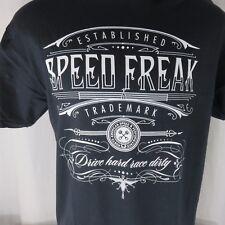 SpeedFreak Speed Freak Black L T-shirt Live Speed Or Die Drive Hard Race Dirty