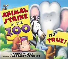 Animal Strike at the Zoo : It's True! by Karma Wilson -Paperback & Audio CD -NEW