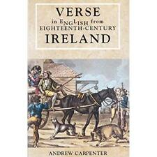 Verse in English from Eighteenth Century Ireland - Paperback NEW Andrew Carpente