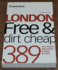 Frommer's London Free and Dirt Cheap First Edition Free Events Attractions More