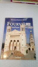 Fourvière : Une basilique à découvrir Paperback
