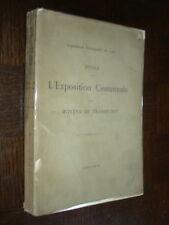 NOTICE EXPOSITION CENTENNALE MOYENS DE TRANSPORT - Exposition Universelle 1900