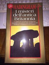 HADINGHAM I MISTERI DELL'ANTICA BRITANNIA NEWTON BROSSURATO   qOTTIMO