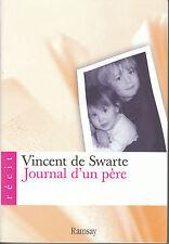 Livre journal d'un père Vincent de Swarte book
