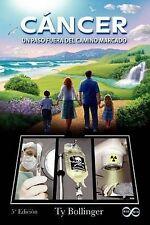 NEW C Ncer - Un Paso Fuera del Camino Marcado (5 Edici N) (Spanish Edition)
