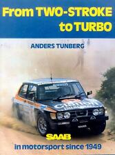 FROM TWO-STROKLE TO TURBO, NEW SAAB MOTORSPORT BOOK, ANDERS TUNBERG 1980 ON SALE