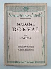 """""""Acteurs & Actrices d'Autrefois : Madame Dorval"""" / Nozière (1930)"""
