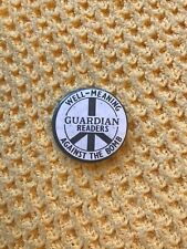 More details for vintage original well meaning guardian readers against the bomb pin badge