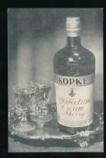Advert SHERRY Kopke Cream Bottle Mason Cattley & Co c1920/40s? PPC