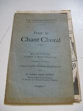 ABBE ANDRE AURAT Pour le CHANT CHORAL 1923 SCHOLA ST-ETIENNE DE BOURGES BERRY