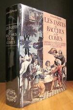 LES FASTES DE BACCHUS ET DE COMUS.  PAR GÉRARD OBERLÉ.
