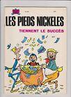 Les Pieds Nickelés n°52. Tiennent le Succés. SPE 1982. PELLOS.