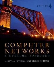 Computer Networks: A Systems Approach, Fourth Edition The Morgan Kaufmann Serie