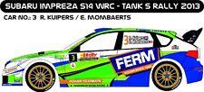 DECALS 1/43 SUBARU IMPREZA WRC - #3 - KUIPERS - RALLYE TANK S 2013 - D43191