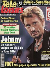 MAGAZINE TELE LOISIRS *JOHNNY HALLYDAY*  *CELINE DION*  / JUIN 2000