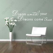 Dream until your dreams come true Wall quote decals Vinyl sticker home decor art