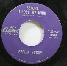 Country 45 Ferlin Husky - Before I Lose My Mind / What Good Will I Ever Be On Fe