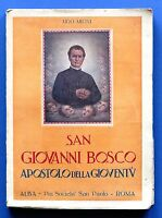 Biografia - U. Mioni - San Giovanni Bosco - Apostolo della Gioventù 1^ ed. 1934