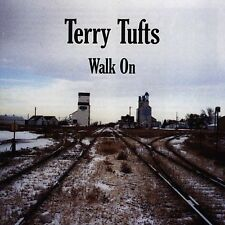 Walk On by Terry Tufts (CD, Sep-2000, Borealis Records)