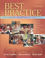 Best Practice, Today's Standards for Teaching and Learning in America's Schools,