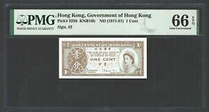 Hong Kong One Cent ND(1971-81) P325b Uncirculated Grade 66