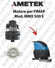 MMX 500 E MOTORE aspirazione AMETEK lavapavimenti FIMAP