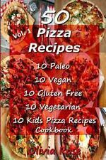 Recipe Junkies, Pizza Cookbook Recipes: 50 Pizza Recipes 10 Paleo 10 Vegan 10...