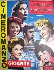 FOTOROMANZO LE RAGAZZE DI SANFREDIANO CIFARIELLO PODESTA' RALLI N°9 1955 (FR29)