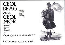 Captain John A. MacLellan Ceol Beag Agus Cel Mor Bagpipe Bagpipes Book
