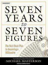 New Audiobook: Seven Years Seven Figures Becoming Millionaire Michael Masterson