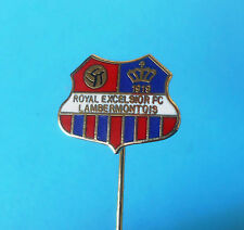 ROYAL EXCELSIOR FC LAMBERMONTOIS - Belgium football pin soccer badge foot Belgie