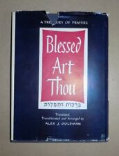 BLESSED ART THOUGH by Alex J. Goldman - Treasury of Prayers - Hebrew/English '61