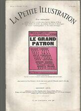LA PETITE ILLUSTRATION N°276 LE GRAND PATRON - PIECE EN 3 ACTES ET 4 TABLEAUX