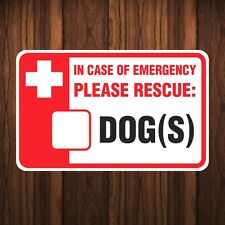 Dog Sticker - IN EMERGENCY RESCUE DOG(S) - Animals Inside House, Apartment, Room