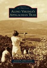 Images of America: Along Virginia's Appalachian Trail - Brand New - Free Ship