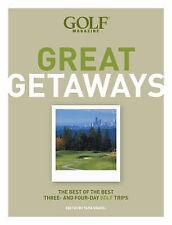 GOLF MAGAZINE GREAT GETAWAYS by Tara Gravel : WH4-B82 : PBL931 : NEW BOOK (AP)