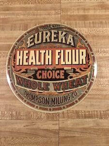 Advertisment Eureka Health Flour Chice Whole Wheat Thompson Milling Co.