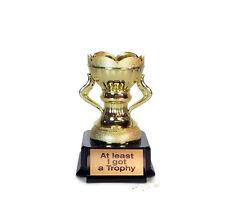 Trophy, At Least I Got A Trophy- Open Top- Comic- Joke