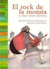 El rock de la momia / The Mummy's Rock Song: Y otros versos diversos / And Many